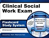 Clinical Social Work Exam Flashcard Study System: ASWB Test Practice Questions & Review for the Association of Social Work Boards Exam