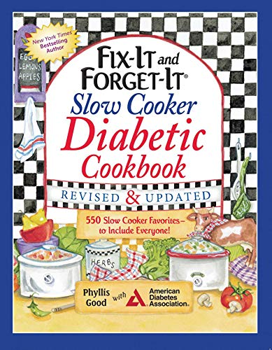 Fix-It and Forget-It Slow Cooker Diabetic Cookbook: 550 Slow Cooker Favorites_to Include Everyone (Fix-It and Enjoy-It!)