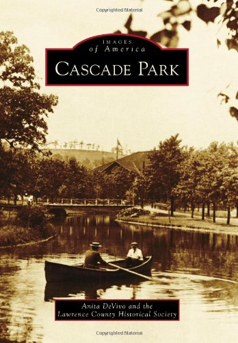 Download Cascade Park (Images of America) PDF