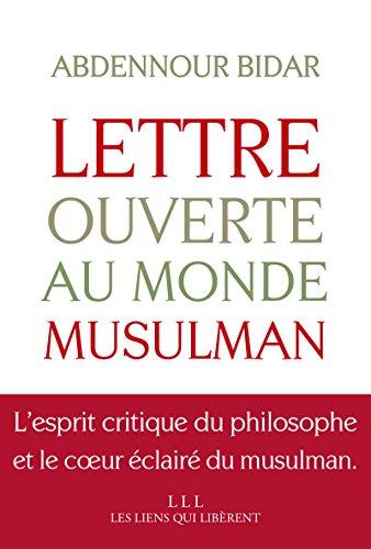 lettre ouverte au monde musulman Lettre ouverte au monde musulman (LIENS QUI LIBER) (French Edition  lettre ouverte au monde musulman