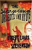 The Strange Case of Dr Jekyll and Mr Hyde, Robert Louis Stevenson and Robert Stevenson, 0755338855