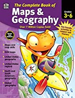 Complete Book of Maps & Geography, Grades 3 - 6