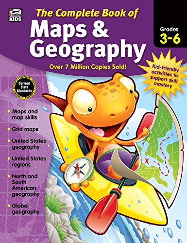 Carson Dellosa - The Complete Book of Maps & Geography for Grades 3-6, Social Studies, 416 Pages