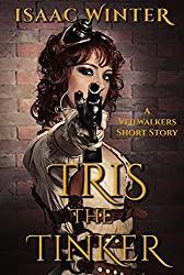 Tris the Tinker: A Veilwalkers Short Story