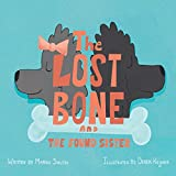 img - for The Lost Bone: And the Found Sister book / textbook / text book