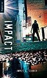 Impact, James C. Dekker, 1551439956