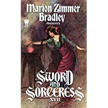 SWORD AND SORCERESS (17) (xvii) Seventeen: Lady of Flame; Nor Iron Bars a Cage;