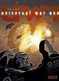 Universal War One. Band 2: Die Frucht der Erkenntnis