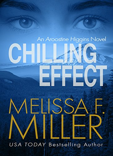 Chilling Effect (An Aroostine Higgins Novel Book 2)