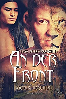 An der Front (Two Spirit Ranch 1) (German Edition) by [Louise, Jools]