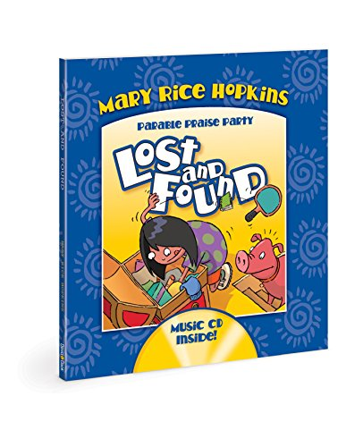 Lost and Found (Parable Praise Party) by [Hopkins, Mary Rice]