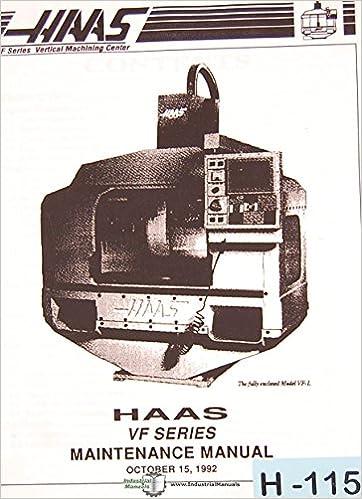 Haas VF VMC, Programming Maintenance and Assembly Manual: Haas