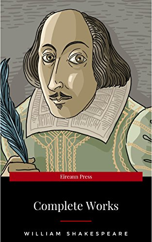 The Complete Works Of William Shakespeare 37 Plays 160 Sonnets And