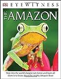 DK Eyewitness Books: The Amazon