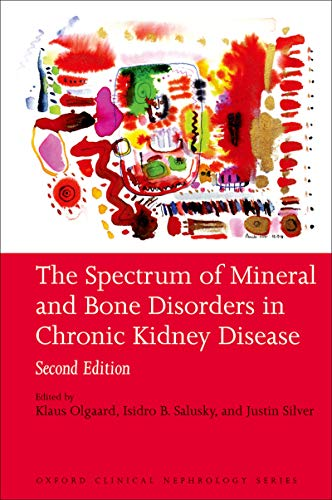 Oxford Bone - The Spectrum of Mineral and Bone Disorders in Chronic Kidney Disease (Oxford Clinical Nephrology Series)