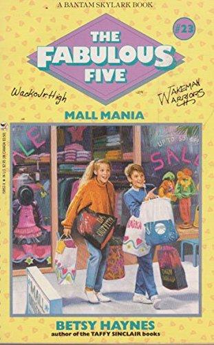 Mall Mania (Fabulous Five, Book - Haynes Mall