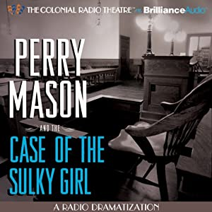 Perry Mason and the Case of the Sulky Girl Radio/TV