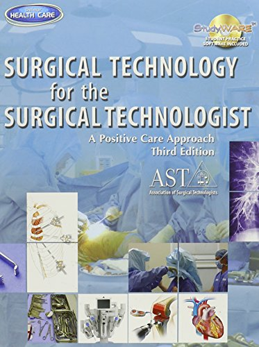 Surgical Technology for the Surgical Technologist...