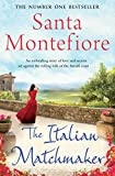 The Italian Matchmaker by Santa Montefiore front cover