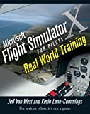 Microsoft Flight Simulator X for Pilots: Real-World Training