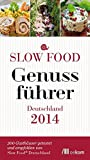 Slow Food Genussführer Deutschland 2014