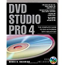 DVD Studio Pro 4: The Complete Guide to DVD Authoring with Macintosh by Bruce Nazarian (2006-04-17)
