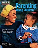 img - for Parenting Young Children: Systematic Training for Effective Parenting of Children Under Six book / textbook / text book