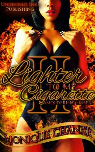 Lighter To My Cigarette 2: Smoldering Embers