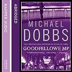 Goodfellowe MP | Michael Dobbs