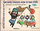 John Brimhall's Teaching Fingers How To Play Pops, Issue 9