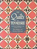 The Quilts of Tennessee, Bets Ramsey and Merikay Waldvogel, 0934395306