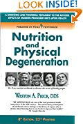 #5: Nutrition and Physical Degeneration