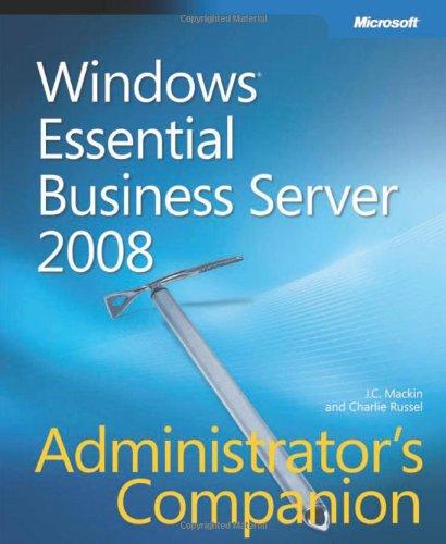 Windows Essential Business Server 2008 Administrator's Companion (Admin Companion)