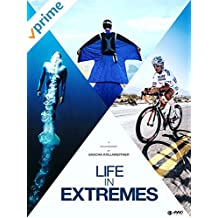 A Life In Extremes