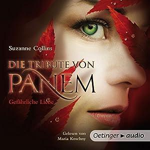 Gefährliche Liebe (Die Tribute von Panem 2) Audiobook