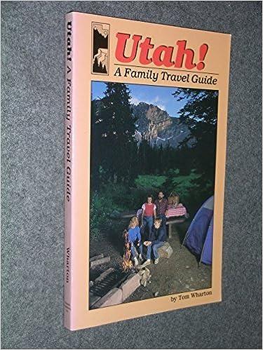 Book Utah: A Family Travel Guide by Tom Wharton (1987-04-03)