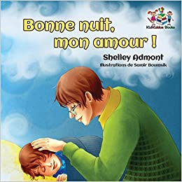 Bonne Nuit Mon Amour Goodnight My Love French Edition