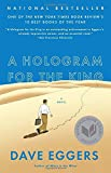 A Hologram for the King: A Novel