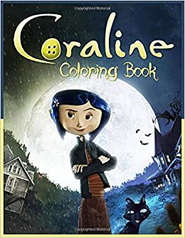 Coraline Coloring Book 40 Hd Illustrations Libro Para Colorear De Coraline Hazal Zoraida N 9798668924929 Amazon Com Books