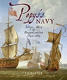 Pepys's Navy, J. D. Davies, 1848320140