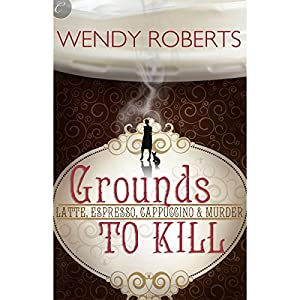 Grounds to Kill Audiobook
