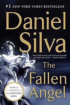 The Fallen Angel: A Novel (Gabriel Allon Series Book 12) by [Silva, Daniel]