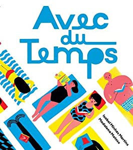 vignette de 'Avec du temps (Isabel Minhós Martins)'