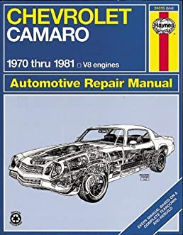 chevrolet camaro 1970 81 haynes repair manuals scott mauck rh amazon com 1979 Camaro 1973 Camaro