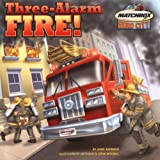 img - for Three-Alarm Fire! book / textbook / text book