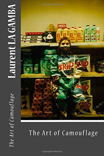 Read Online Laurent La Gamba: The Art of Camouflage ebook