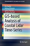 GIS-Based Analysis of Coastal Lidar Time-Series, Hardin, Eric and Mitasova, Helena, 1493918346