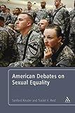 American Debates on Sexual Equality, Kessler, Sanford and Reid, Traciel V., 1441154035