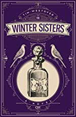 The Winter Sisters: A Novel