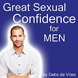Great Sexual Confidence for Men